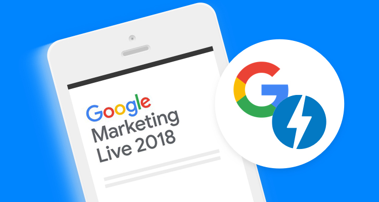 Updates from the Google Marketing Live keynote