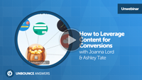 content for conversions joanna lord webinar unbounce