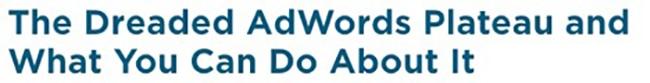 Adwords plateau headline