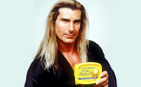 Fabio: I can't believe it's not butter