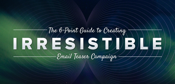 Email Teaser Campaign Guide