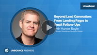 Hunter Boyle Unbounce webinar lead generation email marketing landing pages