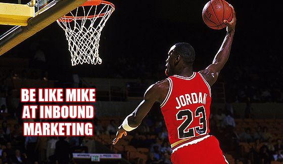 Be like Mike at inbound marketing