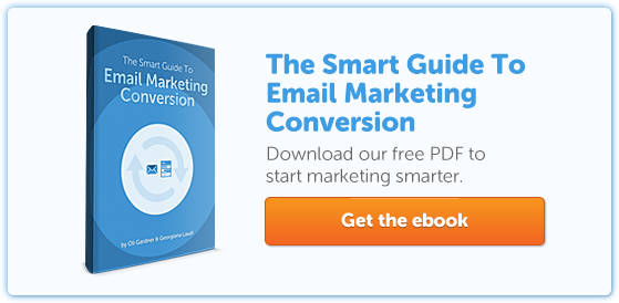 The Smart Guide To Email Marketing Conversion