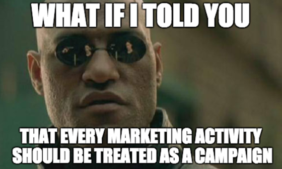 Successful Marketing Campaigns: What If I Told You Meme
