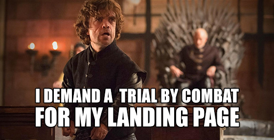 unbounce tyrian game of thrones meme landing page reviews