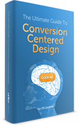 The Ultimate Guide to Conversion Centered Design