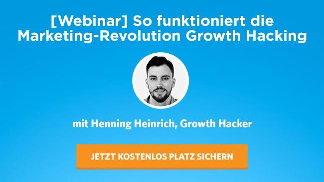 Growth Hacking Webinar mit Henning Heinrich